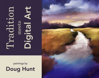 """Postcard that says """"Tradition Meets Digital Art, Paintings by Doug Hunt. One one side there is a digital painting of a river that looks white and icy then flows to deep blue at the bottom of the painting. The grass surrounding the river is browning, as if it is Autumn. In the distance is a dark line of trees and the sky above is deeply colored as if the sun will set soon."""