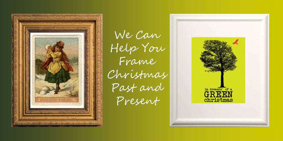 "Framed pictures with the message ""We can help you frame Christmas past and present"