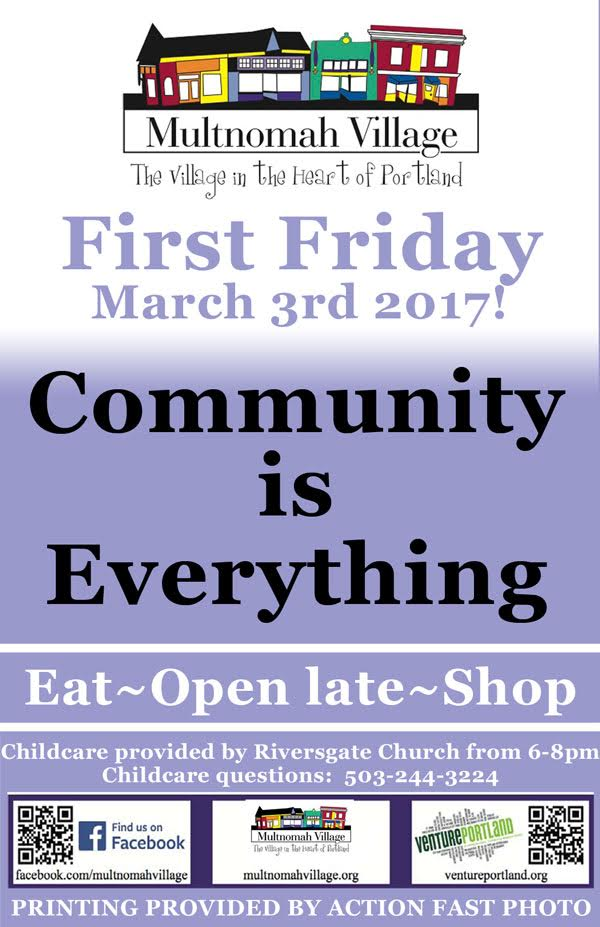 First Friday poster for March 3rd 2017 in Multnomah Village: Shops are open from 6 pm - 9 pm