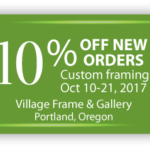 Coupon for 10% off new custom framing orders Oct 10 - 21.