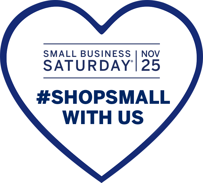 Heart graphic with message inside: Small Business Saturday, November 25, #shopsmall with us