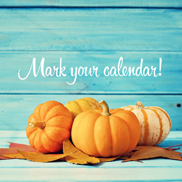 "pumpkins and autumn leafs over turquoise wood with ""Mark your calendar!"" in white script above."
