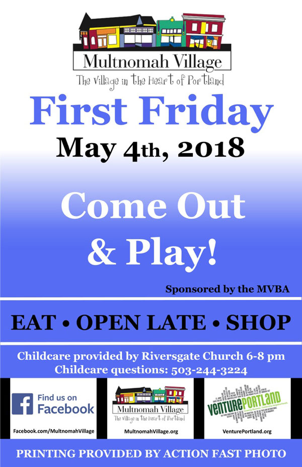 First Friday poster: Come out and play in Multnomah Village May 4, 2018
